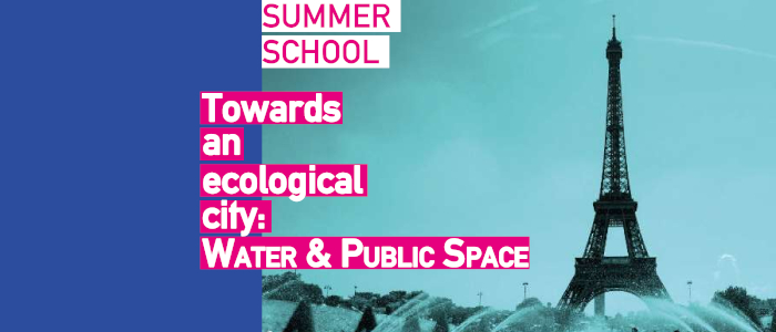 Summer School: Towarse an ecological city: water & public space